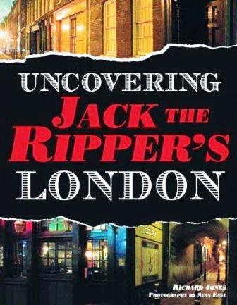 Uncovering Jack the Ripper's London Book Cover.